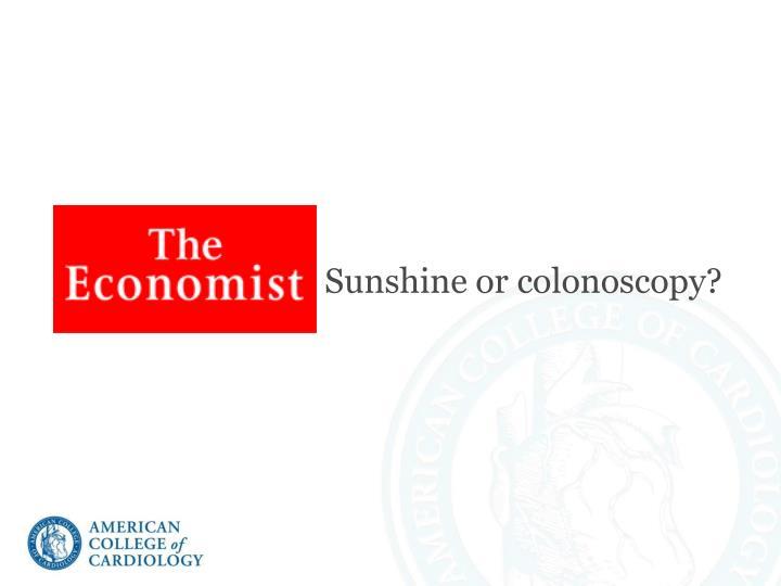 Sunshine or colonoscopy?