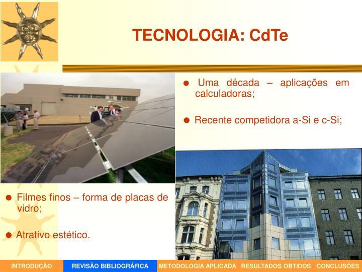 TECNOLOGIA: CdTe