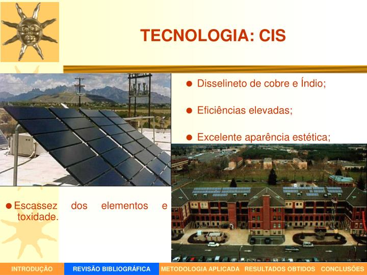 TECNOLOGIA: CIS