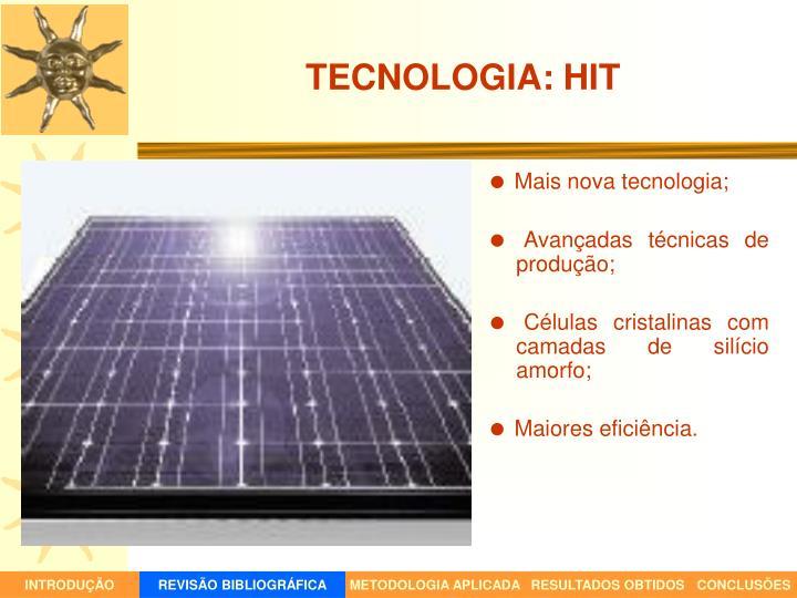 TECNOLOGIA: HIT