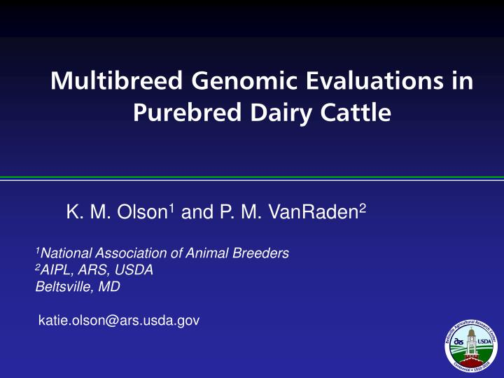 multibreed genomic evaluations in purebred dairy cattle n.