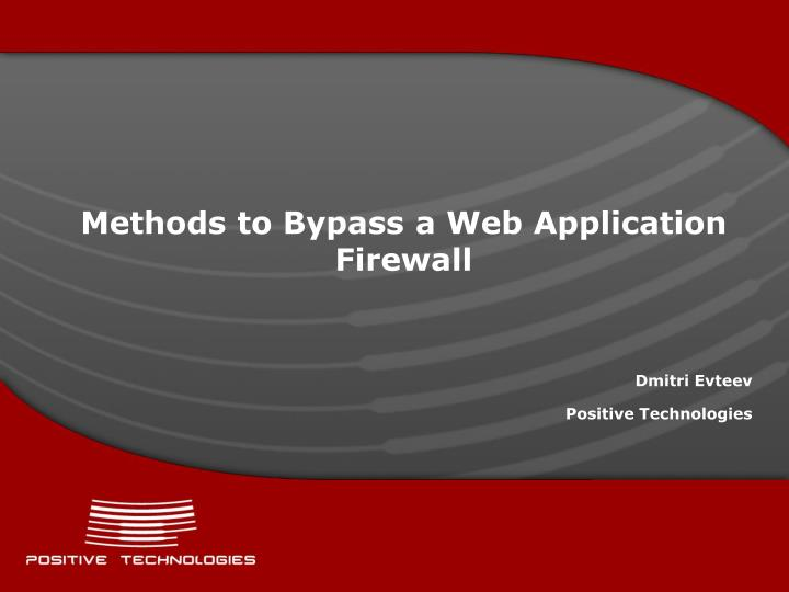 methods to bypass a web application firewall n.