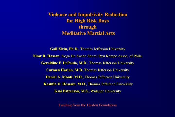Violence and Impulsivity Reduction