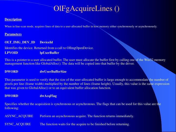 OlFgAcquireLines ()