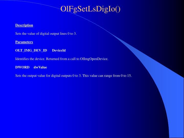 OlFgSetLsDigIo()
