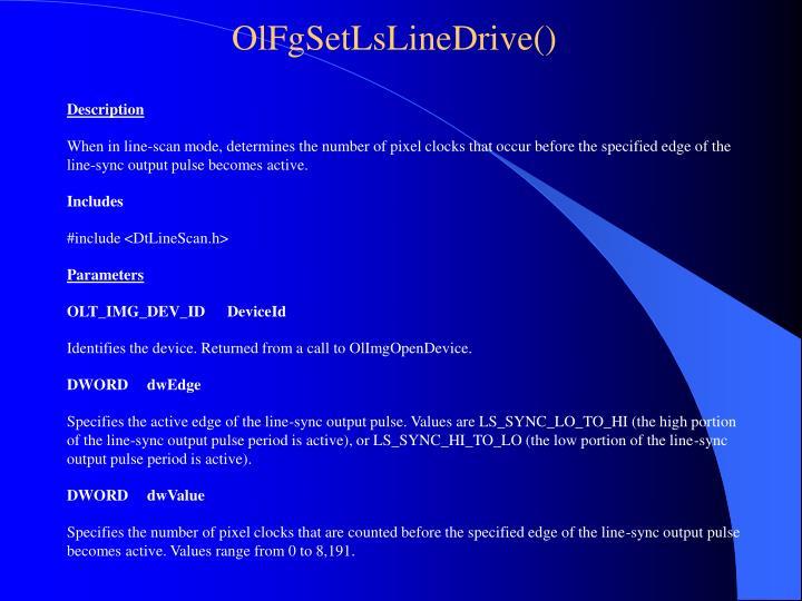 OlFgSetLsLineDrive()