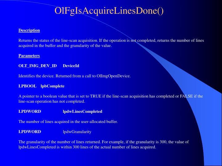 OlFgIsAcquireLinesDone()