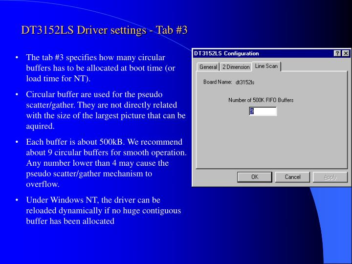 DT3152LS Driver settings - Tab #3