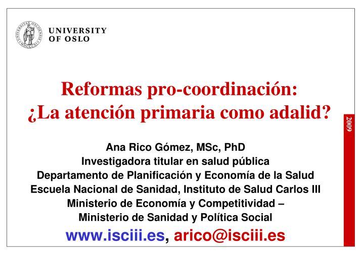 reformas pro coordinaci n la atenci n primaria como adalid n.