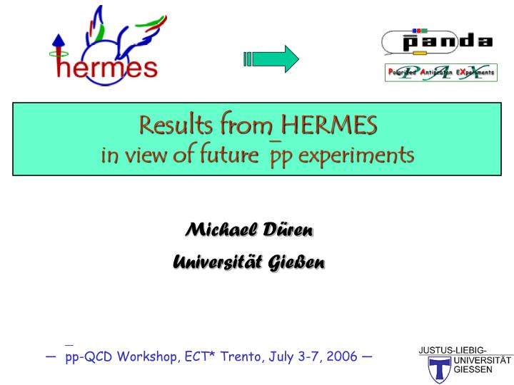 results from hermes in view of future pp experiments