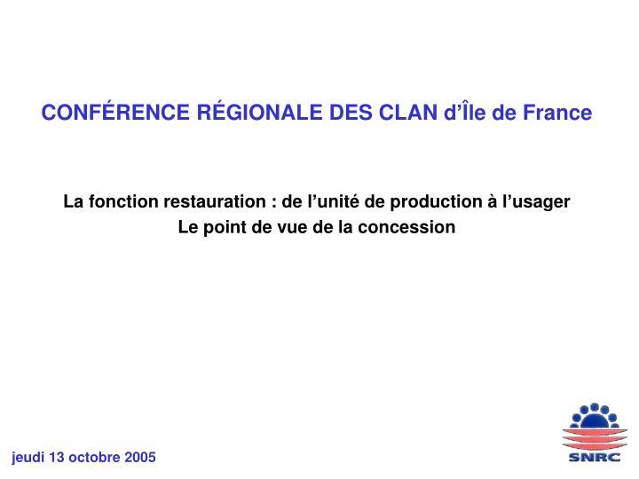 CONFÉRENCE RÉGIONALE DES CLAN d'Île de France