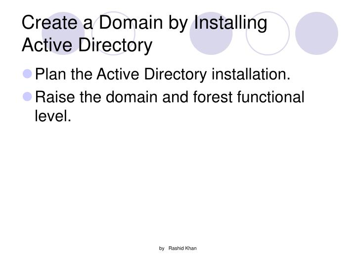 Create a Domain by Installing