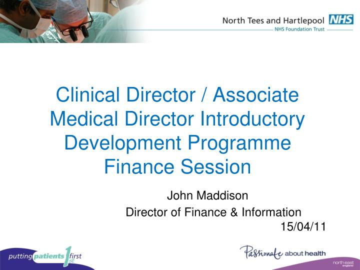 Clinical Director / Associate Medical Director Introductory Development Programme