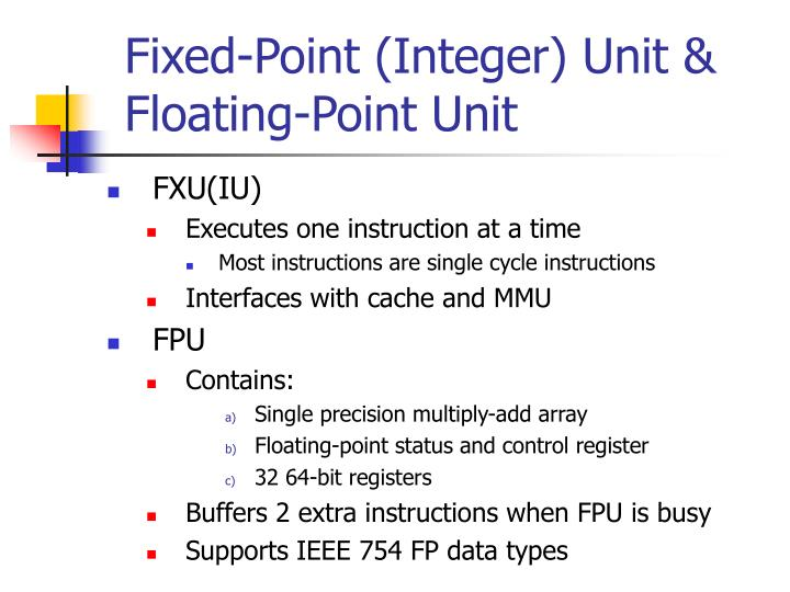 Fixed-Point (Integer) Unit & Floating-Point Unit