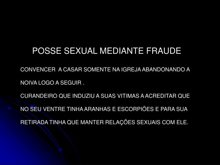 POSSE SEXUAL MEDIANTE FRAUDE
