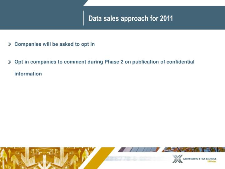 Data sales approach for 2011