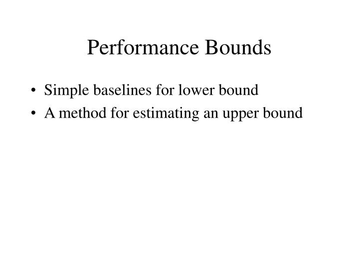 Performance Bounds