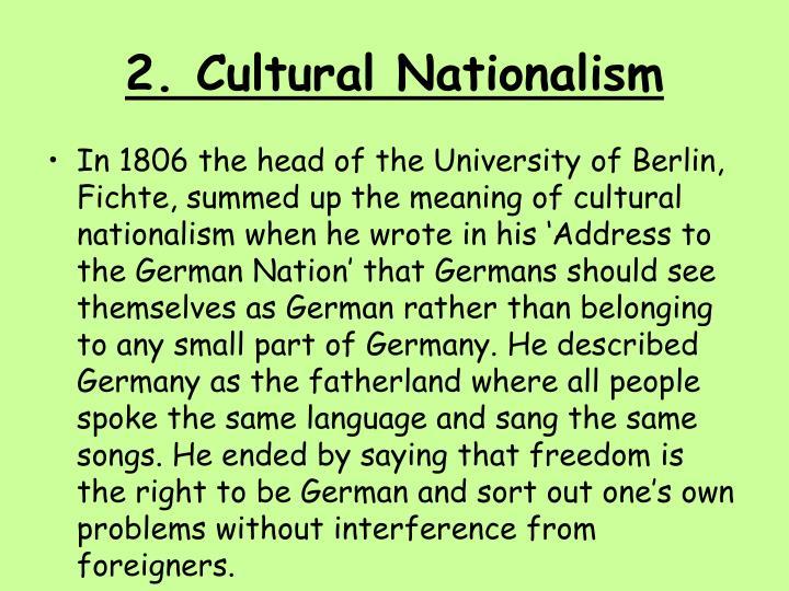 2. Cultural Nationalism