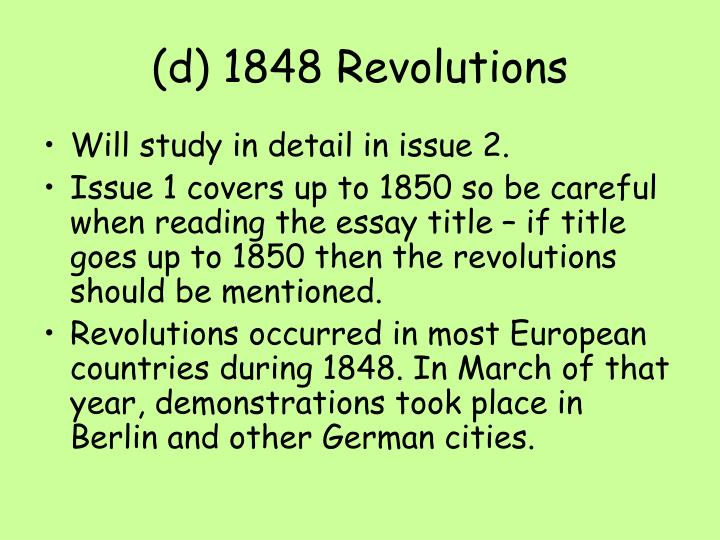 (d) 1848 Revolutions