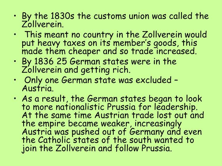 By the 1830s the customs union was called the Zollverein.