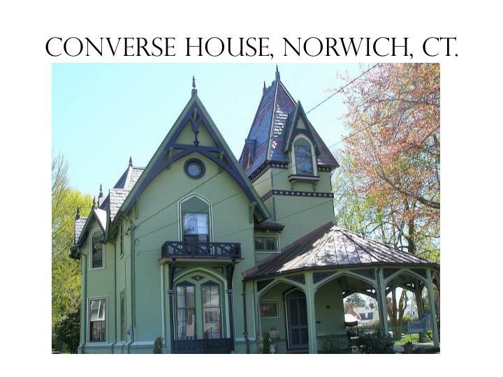 Converse house, norwich, ct.