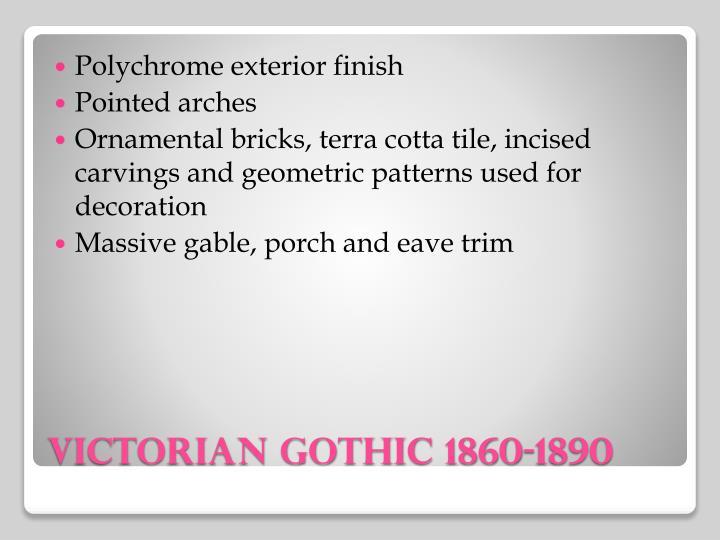 Polychrome exterior finish
