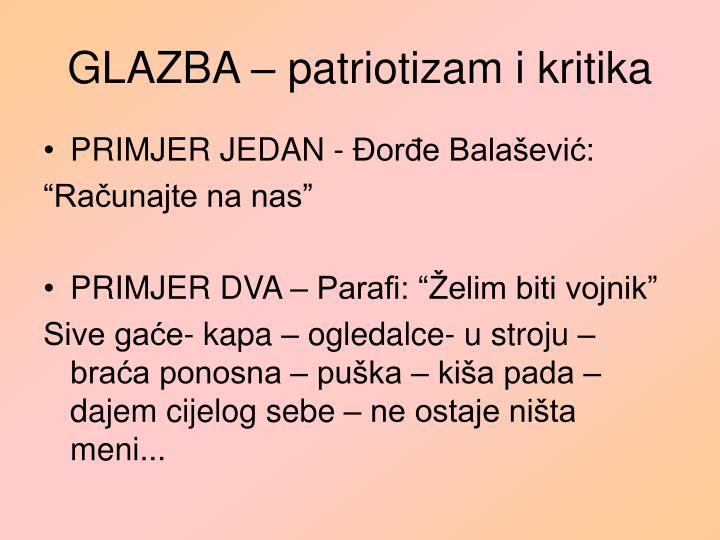 GLAZBA – patriotizam i kritika