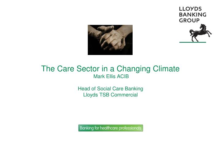 The Care Sector in a Changing Climate