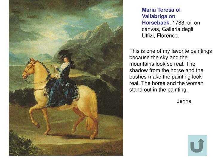 Maria Teresa of Vallabriga on Horseback