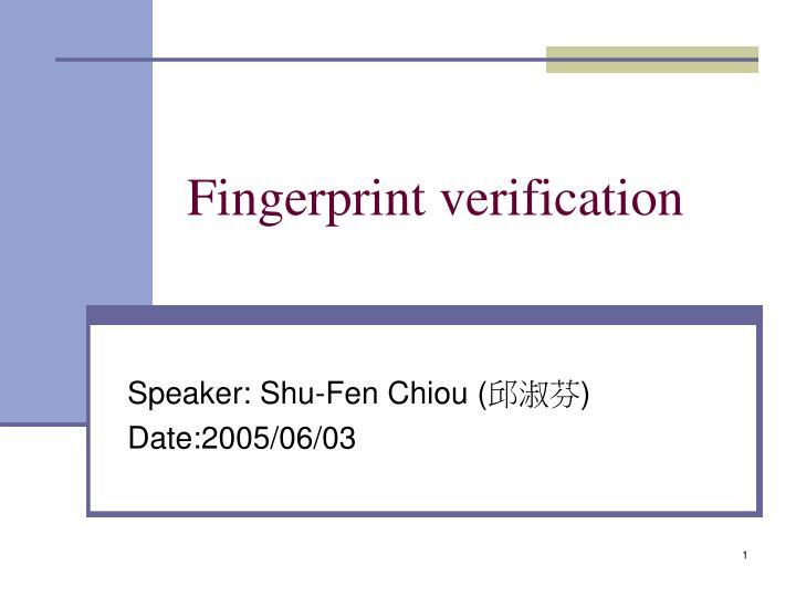 fingerprint verification n.