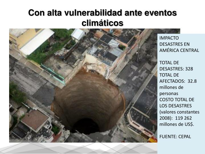Con alta vulnerabilidad ante eventos climáticos