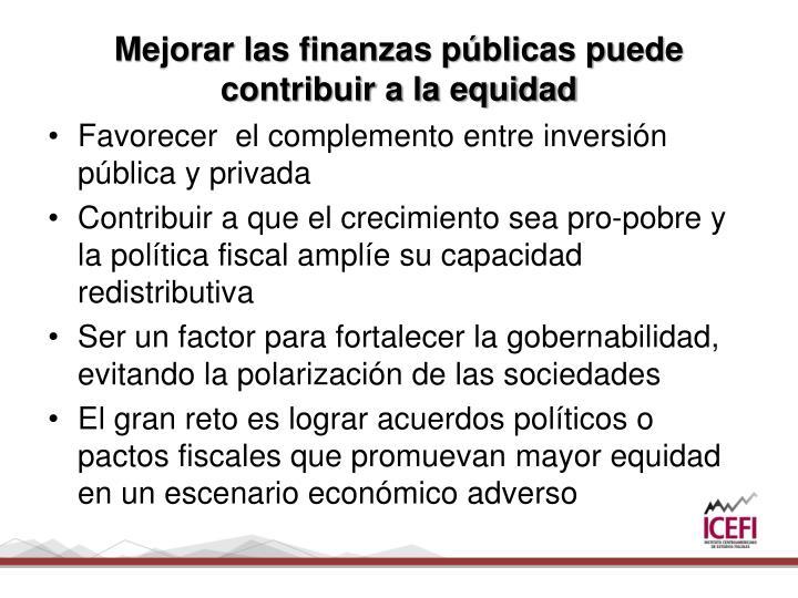 Mejorar las finanzas públicas puede contribuir a la equidad