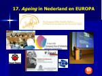 17 ageing in nederland en europa