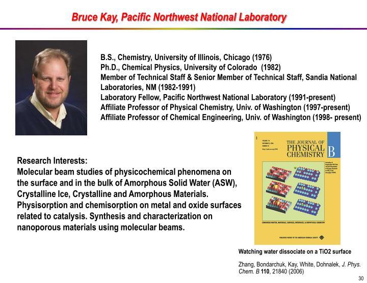 Bruce Kay, Pacific Northwest National Laboratory