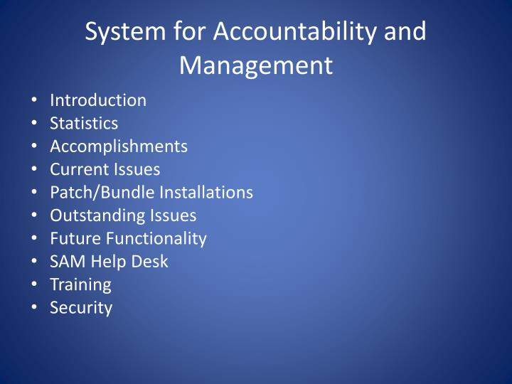 System for accountability and management1