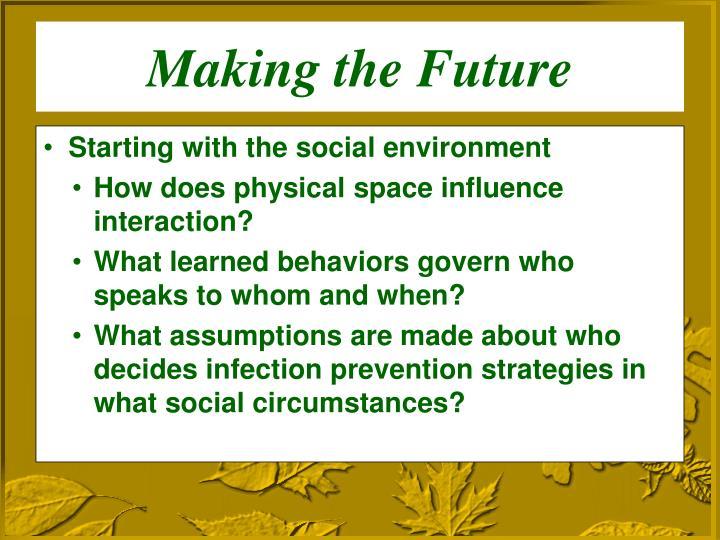 Making the Future