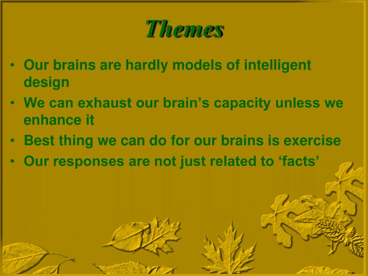 Our brains are hardly models of intelligent design