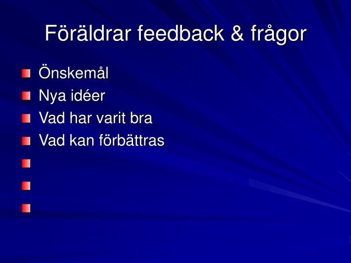 Föräldrar feedback & frågor