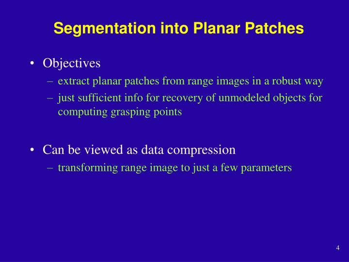 Segmentation into Planar Patches