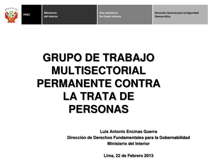PPT - GRUPO DE TRABAJO MULTISECTORIAL PERMANENTE CONTRA LA