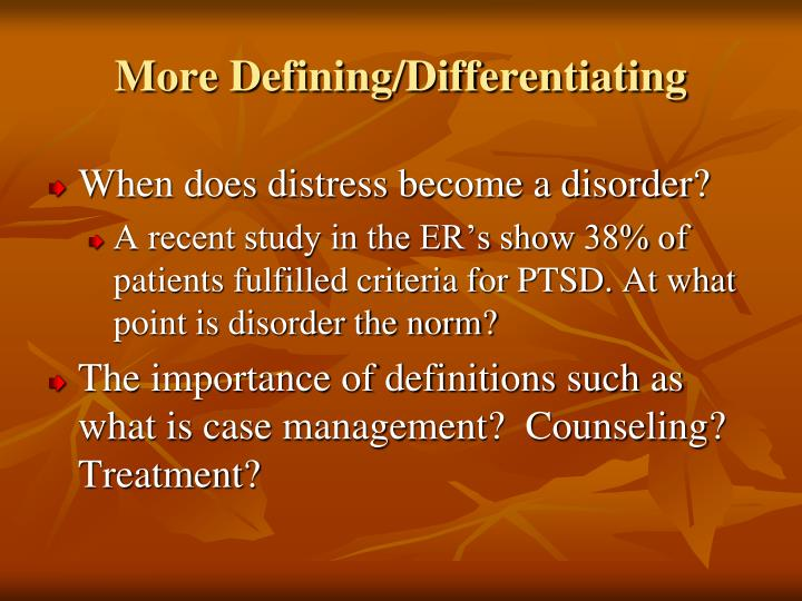 More Defining/Differentiating
