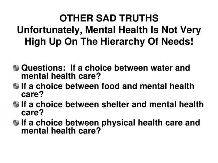 OTHER SAD TRUTHS