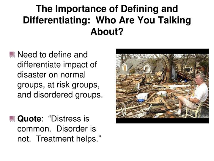 The Importance of Defining and Differentiating:  Who Are You Talking About?