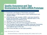 quality assurance and test environment for alien arda prototype