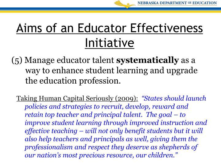 (5) Manage educator talent