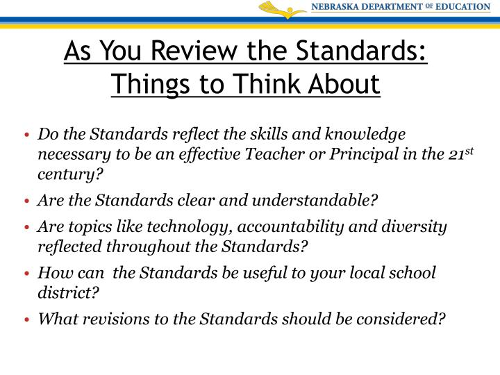 Do the Standards reflect the skills and knowledge necessary to be an effective Teacher or Principal in the 21