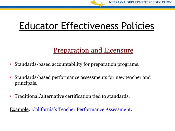 Standards-based accountability for preparation programs.