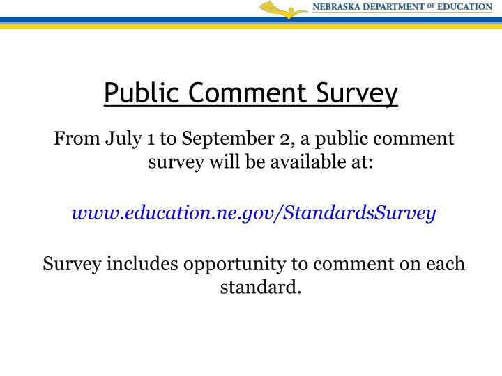 From July 1 to September 2, a public comment survey will be available at: