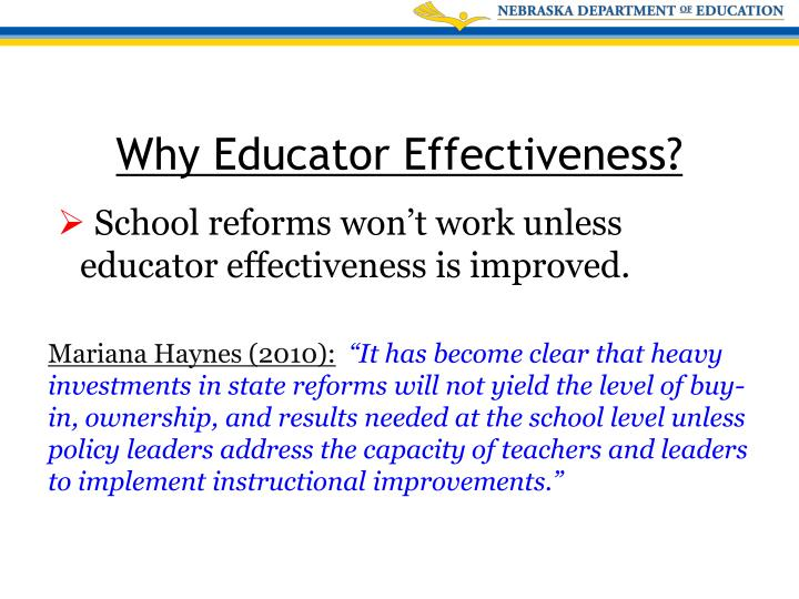 School reforms won't work unless educator effectiveness is improved.