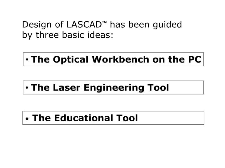 Design of LASCAD